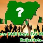 Is There Still Hope For Nigeria?