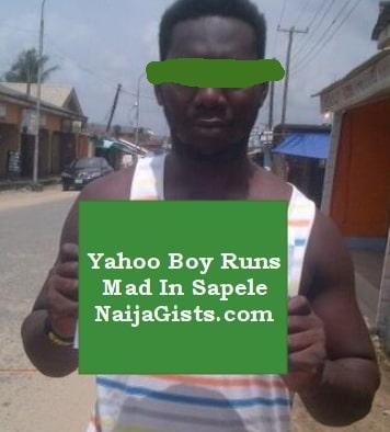 yahoo boy runs mad uba sapele delta state