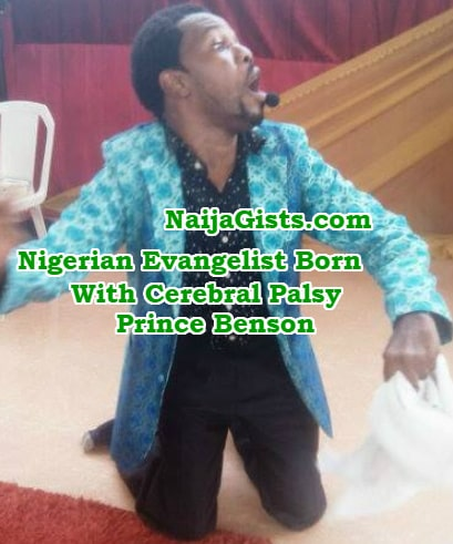 nigerian evangelist born with cerebral palsy