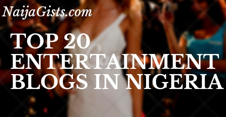 top 20 entertainment blogs in nigeria