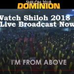 Watch Shiloh 2018 Day 4 Live Broadcast Now