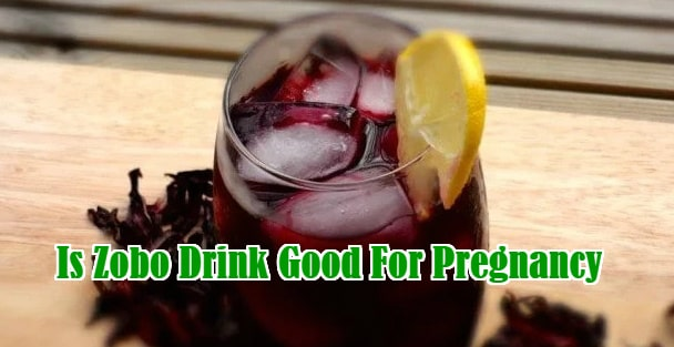 zobo drink good pregnancy