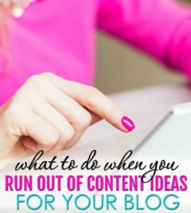 Blog Post Ideas & Topics To Write About For Bloggers Running Out Of Ideas