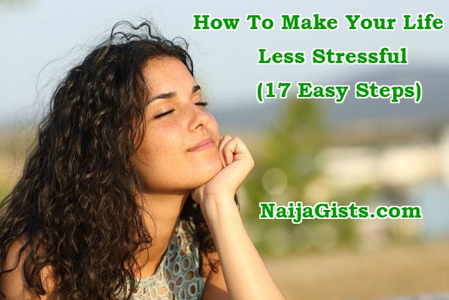 how to make your life less stressful