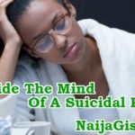 Inside The Mind Of A Suicidal Person...Suicide Warning Signs To Watch Out For