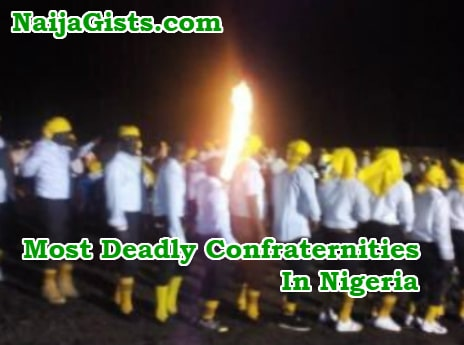 most deadly confraternities nigeria