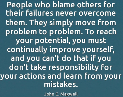 quotes about taking responsibility and not blaming others