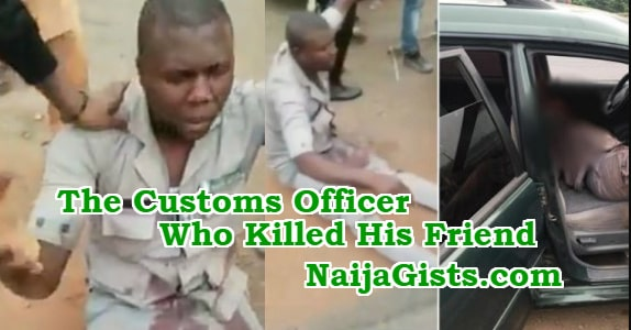 customs officer kills civilian friend sagamu