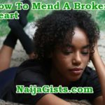 Healing From Heartbreak: How To Ease The Pain