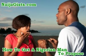 Why Nigerian, African Men Don't Propose To Their Girlfriends Quickly & What To Do To Make It Happen
