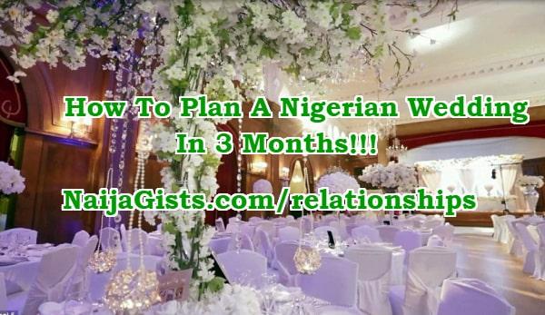 how to plan nigerian wedding 3 months 90 days