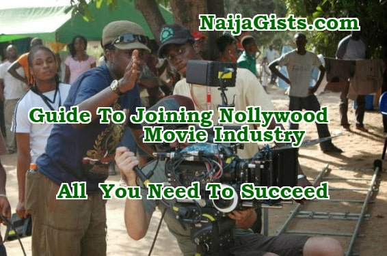 how to join nollywood become actor actress nigeria