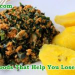 Healthy Nigerian Foods To Burn Belly Fat And Lose Weight