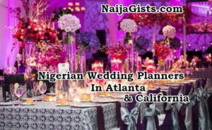 Nigerian Wedding Event Planners In Atlanta & California Where Una Dey?