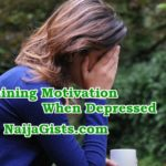 Regaining Motivation When Depressed: How To Stay Motivated While Going Through Depression