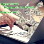 Top 10 Highest Paid Bloggers In The World, Income Sources & Success Secrets