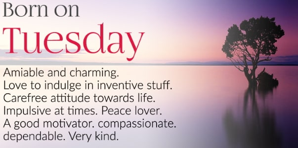 tuesday born personality