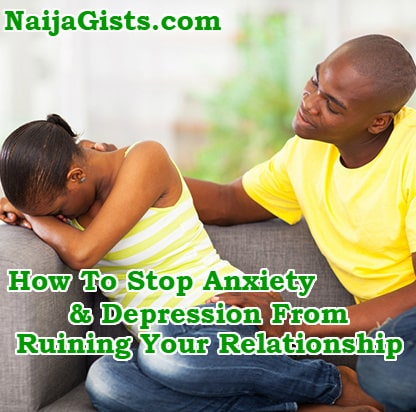 How Stop Anxiety And Depression From Ruining Your Relationship