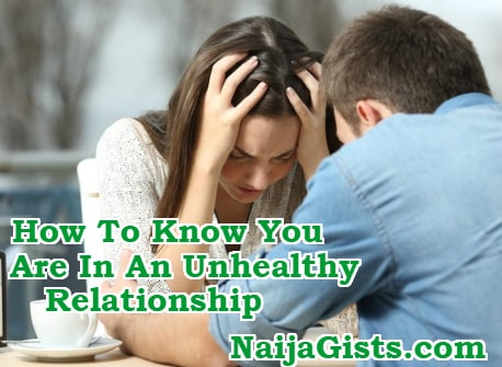 How To Know You Are In An Unhealthy Relationship