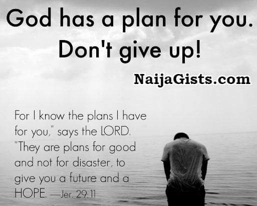 don't give up God has a plan for you