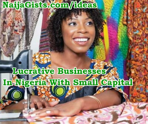 lucrative businesses in nigeria with small capital