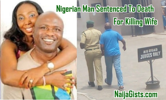 nigerian man sentenced death killing wife