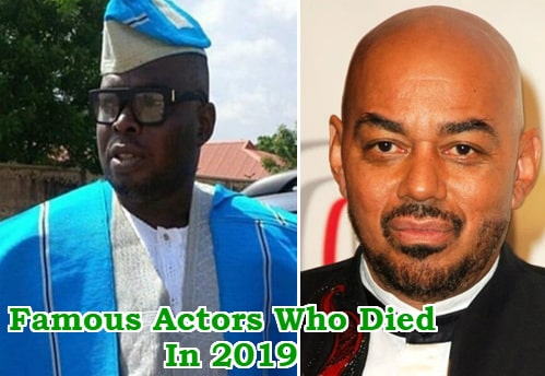 nollywood hollywood actors who died 2019
