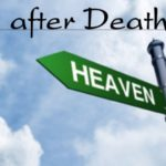 Do You Know Your Destination After Death?