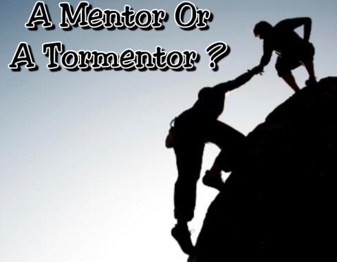 mentor tormentor