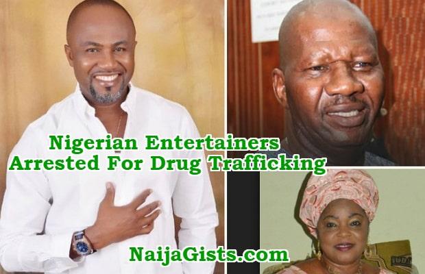 nigerian celebrities arrested for drug trafficking
