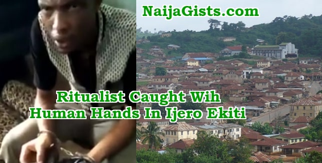 ritualist caught roasted human hands ijero ekiti