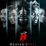 heaven's hell nollywood movie