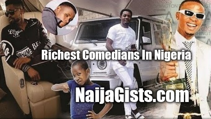 richest comedians nigeria net worth