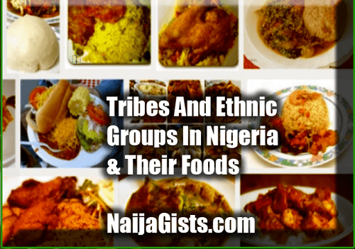 tribes ethnic groups nigeria foods
