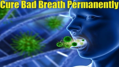 cure bad breath fast