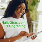 naijagists upgrading