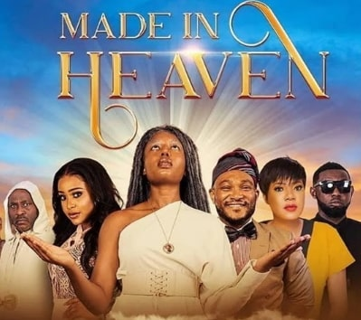 made in heaven nollywood movie