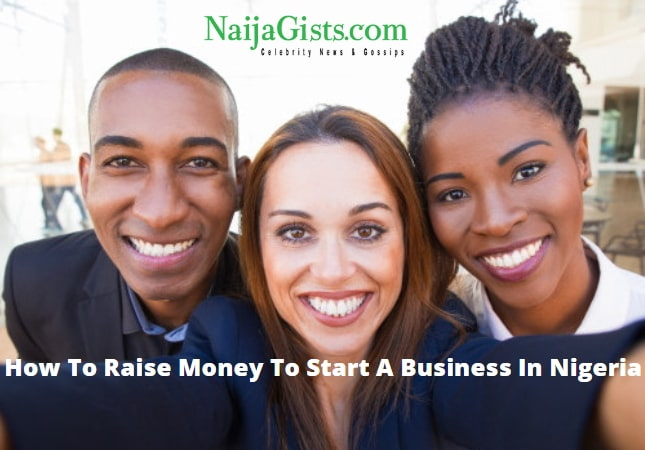 How To Source For Funds To Start A Business In Nigeria