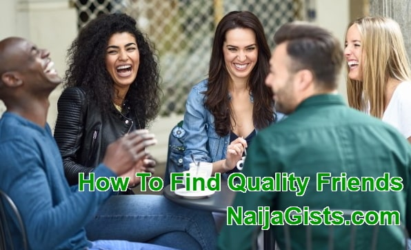 how to find quality friends