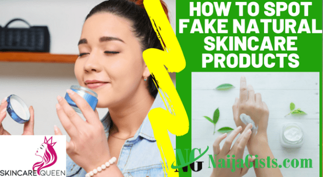 how to identify fake natural skincare products