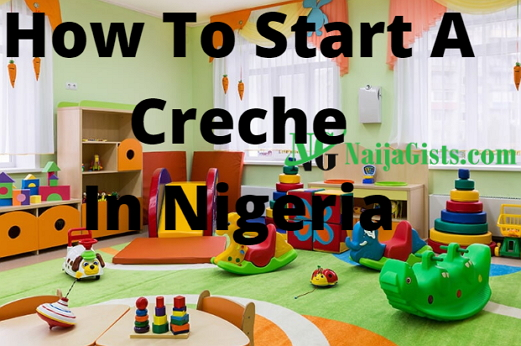 how to start a creche at home in nigeria