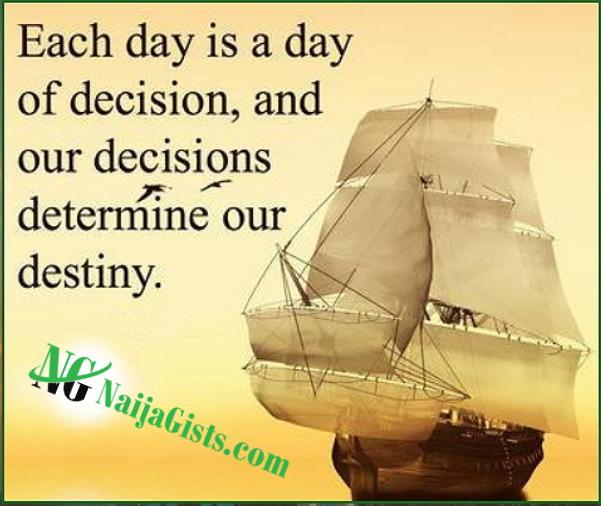 your decision determine destiny