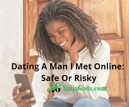 dating nigerian man met online