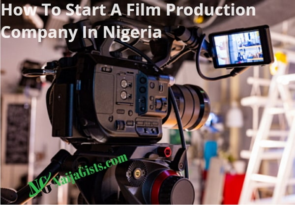 how to start film production company in nigeria