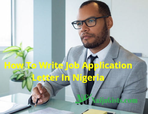 how to write job application letter nigeria
