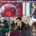 Coronavirus Pandemic: Earth In Pain As Supernatural Forces Engage In Hot Battle!