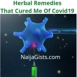 Herbal Remedies That Cured Me Of Coronavirus Infection