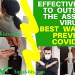 The Best Cure For COVID-19 Is Prevention (Effective Ways To Outsmart The Killer Virus)