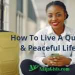 How To Live A Quiet And Peaceful Life