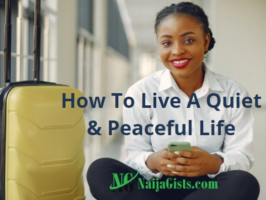 how to live a quiet peaceful life